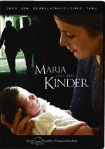 DVD, Maria und ihre Kinder