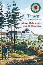 Tamen! Gegen den Strom - Günter Rohrmoser zum 80. Geburtstag