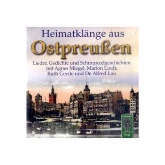 CD, Heimatklänge aus Ostpreußen