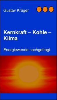 Kernkraft - Kohle - Klima