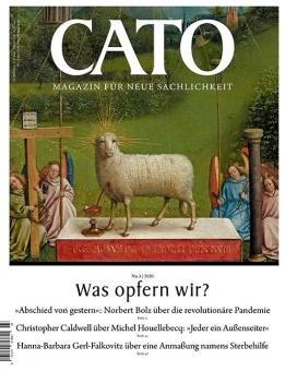 CATO 03/2020 - Was opfern wir?