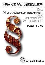 Die Militärgerichtsbarkeit der deutschen