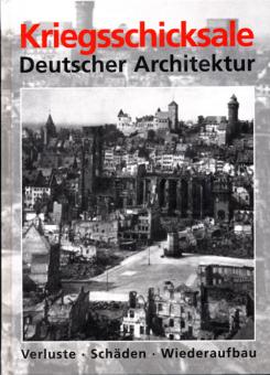 Kriegsschicksale Deutscher Architektur