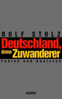 Deutschland, deine Zuwanderer