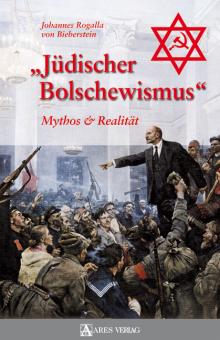 Jüdischer Bolschewismus. Mythos und Realität