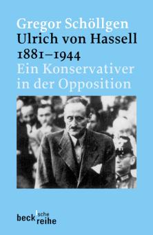Ulrich von Hassell 1881 - 1944