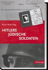 Hitlers jüdische Soldaten