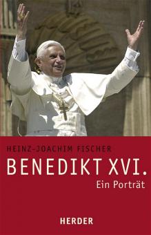Benedikt XVI. - Ein Porträt