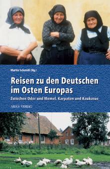 Reisen zu den Deutschen im Osten Europas
