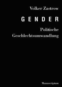 Gender - Politische Geschlechtsumwandlun