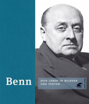 Benn - Sein Leben in Bildern und Texten