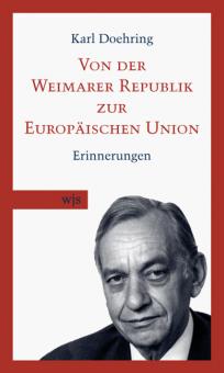 Von der Weimarer Republik zur Europäischen Union