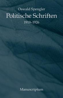 Politische Schriften 1919 - 1926