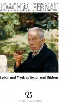 Joachim Fernau - Leben und Werk in Texten und Bildern