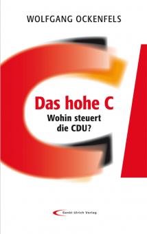 Das hohe C - Wohin steuert die CDU?