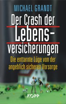 Der Crash der Lebensversicherungen
