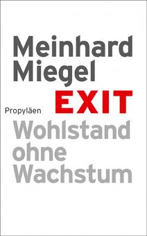 Exit. Wohlstand ohne Wachstum