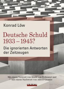 Deutsche Schuld 1933 - 1945?