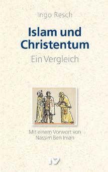 Islam und Christentum. Ein Vergleich