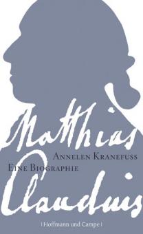 Matthias Claudius. Eine Biographie