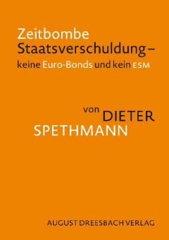 Zeitbombe Staatsverschuldung: Keine Euro-Bonds und kein ESM