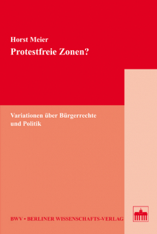 Protestfreie Zonen?