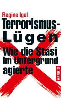 Terrorismus-Lügen