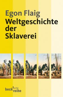 Weltgeschichte der Sklaverei