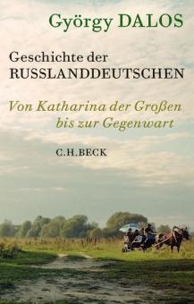 Geschichte der Rußlanddeutschen