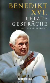 Benedikt XVI. - Letzte Gespräche