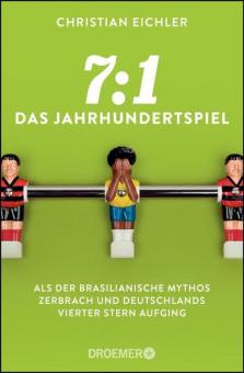 7:1 - Das Jahrhundertspiel