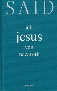 ich, jesus von nazareth