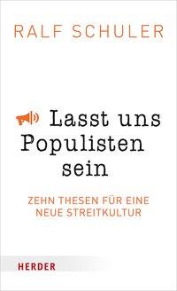 Laßt uns Populisten sein