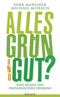 Alles grün und gut?