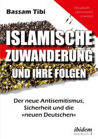 Islamische Zuwanderung und ihre Folgen
