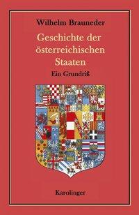 Geschichte der österreichischen Staaten
