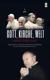 Gott, Kirche Welt und des Teufels Anteil