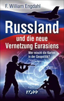 Rußland und die neue Vernetzung Eurasiens