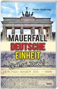Mauerfall - Deutsche Einheit