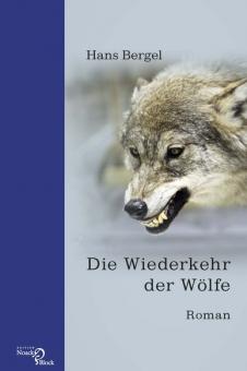 Die Wiederkehr der Wölfe