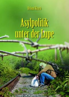 Asylpolitik unter der Lupe
