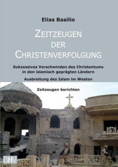 Zeitzeugen der Christenverfolgung