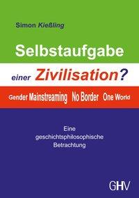 Selbstaufgabe einer Zivilisation?