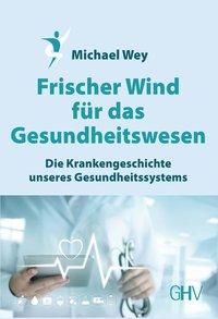 Frischer Wind für das Gesundheitswesen