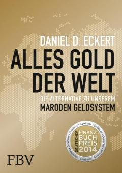 Alles Gold der Welt