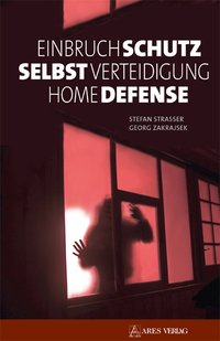 Einbruchschutz, Selbstverteidigung, Home
