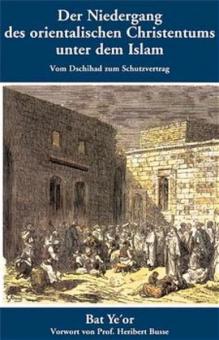 Der Niedergang des orientalischen Christentums
