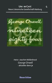 George Orwell - aktueller denn je