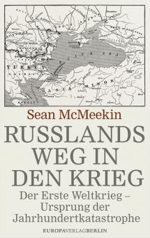 Rußlands Weg in den Krieg