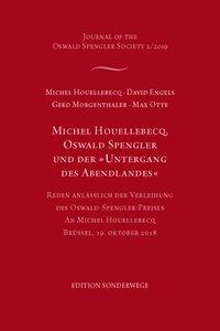 Michel Houellebecq, Oswald Spengler und